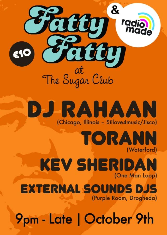 DJ Rahaan @ Fatty Fatty 09/10/10 The Sugar Club - Peoples